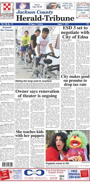 Jackson County Herald-Tribune (Edna, Tex.), Vol. 106, No. 42, Ed. 1 Wednesday, August 7, 2013