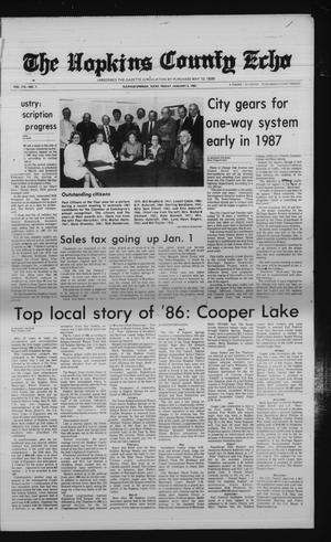 Primary view of object titled 'The Hopkins County Echo (Sulphur Springs, Tex.), Vol. 112, No. 1, Ed. 1 Friday, January 2, 1987'.
