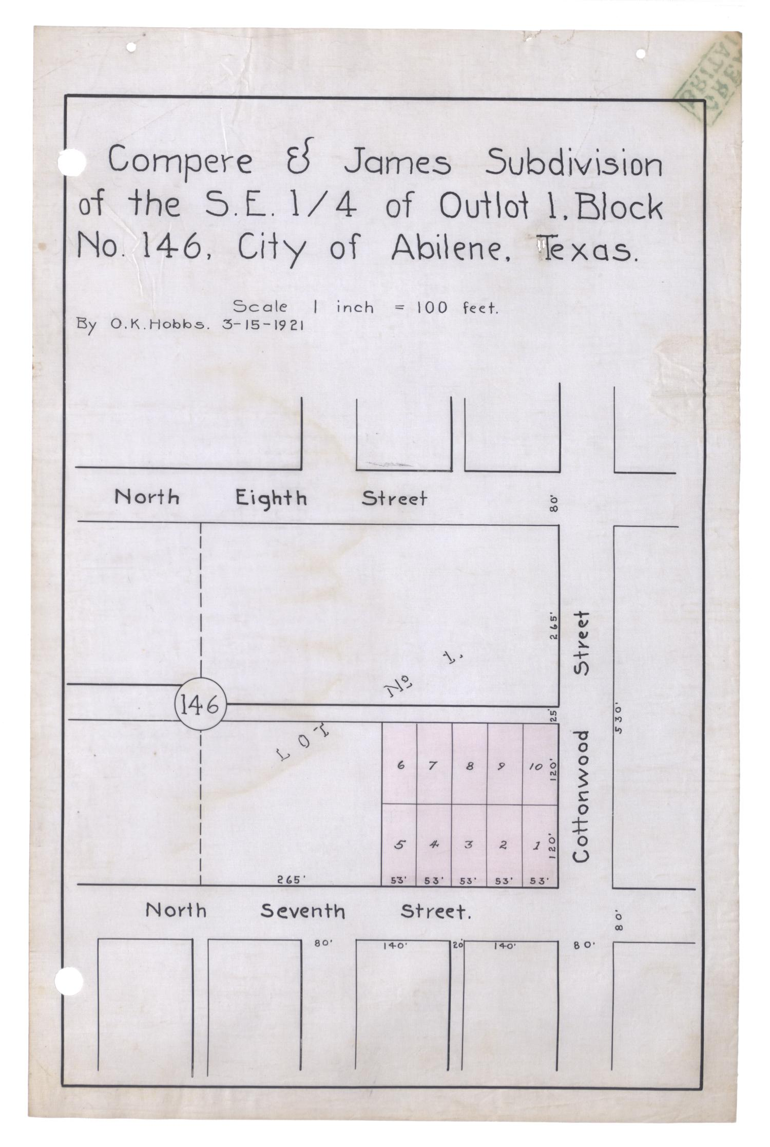 Compere & James Subdivision of the South East Quarter of Outlot 1, Block Number 146, City of Abilene, Texas.                                                                                                      [Sequence #]: 1 of 2