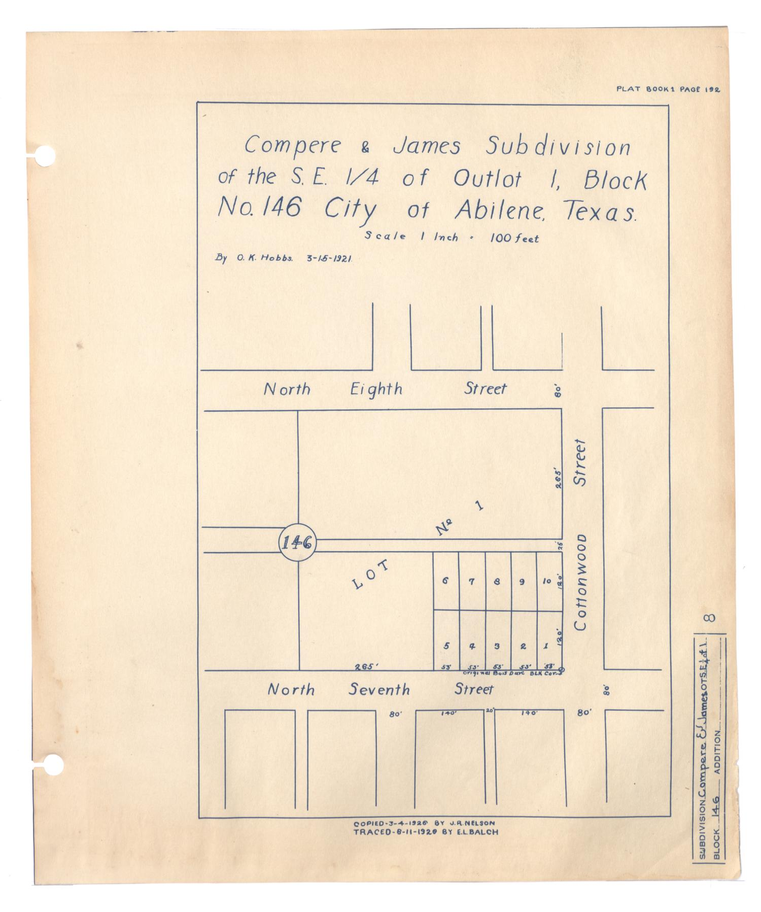 Compere & James Subdivision of the S.E. 1/4 of Outlot 1, Block Number 146 City of Abilene, Texas.                                                                                                      [Sequence #]: 1 of 2