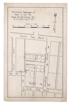 Primary view of object titled 'F. E. Haynes Subdivision of Part of Lot #2, Block Number 185, Abilene, Texas [#1]'.