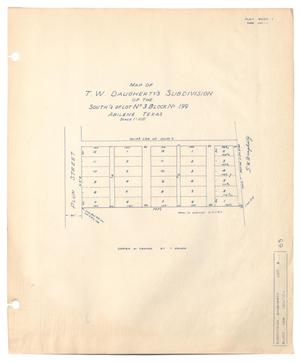 Primary view of object titled 'Map of T. W. Daugherty's Subdivision of the South 1/2 of Lot Number 3, Block Number 199, Abilene, Texas'.