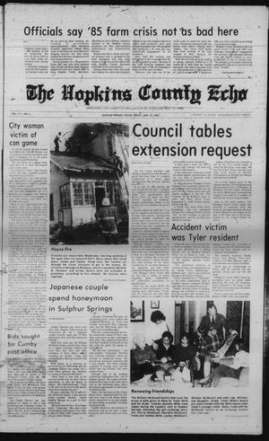 Primary view of object titled 'The Hopkins County Echo (Sulphur Springs, Tex.), Vol. 111, No. 2, Ed. 1 Friday, January 10, 1986'.