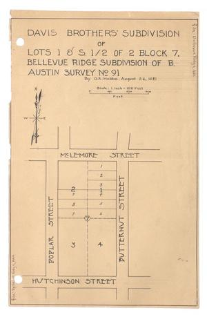 Primary view of object titled 'Davis Brother's Subdivision of Lots 1 & South 1/2 of 2, Block 7, Bellevue Ridge Subdivision of Benjamin Austin Survey Number 91. [#1]'.