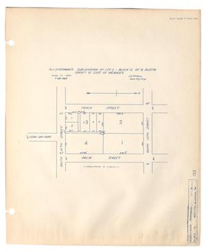 Primary view of object titled 'R. J. Sherman's Subdivision of Lot 3 Block 15 of B. Austin Survey 91 East of Meander'.