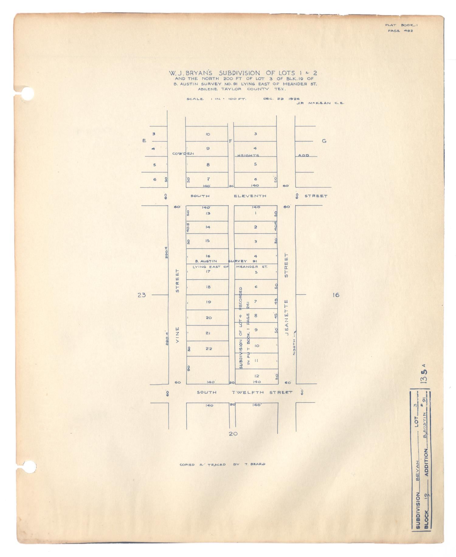 W. J. Bryan's Subdivision of Lots 1 & 2 and the North 200 feet of Lot 3 of Block 19 of Benjamin Austin Survey Number 91, Lying East of Meander Street, Abilene, Taylor County, Texas                                                                                                      [Sequence #]: 1 of 2