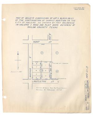 Map of Bailey's Subdivision of Lot 3, Block Number 21 of the Continuation of Campus Addition to the City of Abilene as shown by Map Recorded in Volume 1, Page 230, Plat Book Records of Taylor County, Texas.