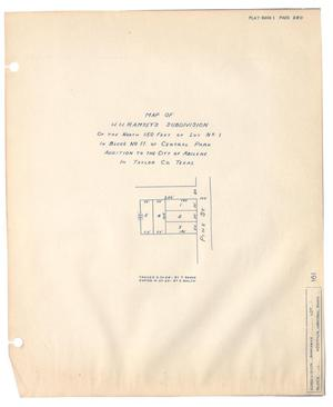 Primary view of object titled 'Map of H. H. Ramsey's Subdivision of the North 150 feet of Lot Number 1 in Block Number 11 of Central Park Addition to the City of Abilene in Taylor County, Texas'.