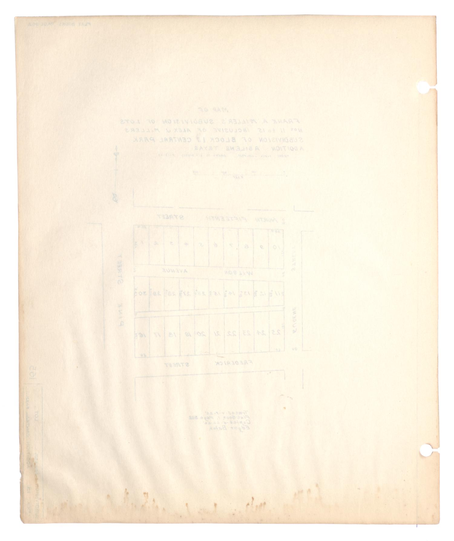 Map of Frank A. Miller's Subdivision of Lots Numbers 11 to 15 inclusive of Alex J. Millers Subdivision of Block 13, Central Park Addition, Abilene, Texas                                                                                                      [Sequence #]: 2 of 2