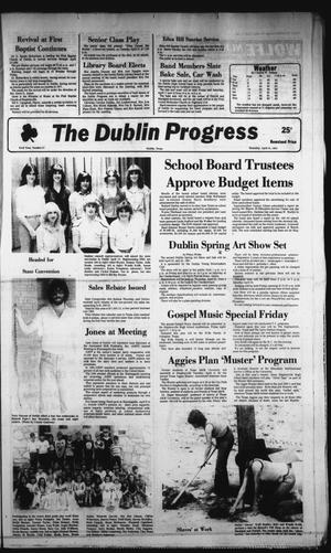 Primary view of object titled 'The Dublin Progress (Dublin, Tex.), Vol. 93, No. 37, Ed. 1 Thursday, April 16, 1981'.