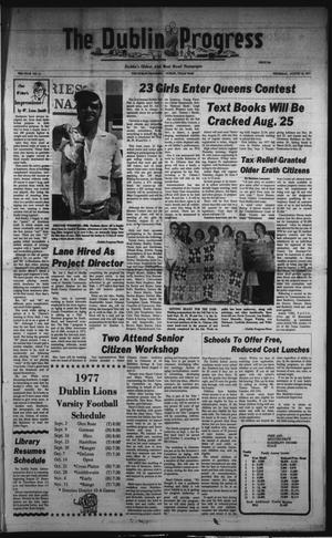 Primary view of The Dublin Progress (Dublin, Tex.), Vol. 90, No. 11, Ed. 1 Thursday, August 18, 1977