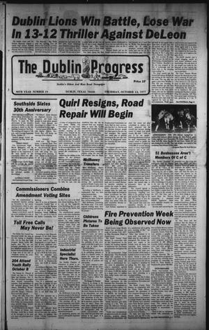 Primary view of object titled 'The Dublin Progress (Dublin, Tex.), Vol. 90, No. 19, Ed. 1 Thursday, October 13, 1977'.