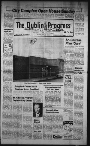 Primary view of The Dublin Progress (Dublin, Tex.), Vol. 90, No. 24, Ed. 1 Thursday, November 17, 1977