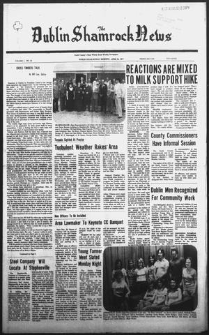 Primary view of object titled 'The Dublin Shamrock News (Dublin, Tex.), Vol. 1, No. 42, Ed. 1 Sunday, April 24, 1977'.