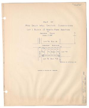 Primary view of object titled 'Map of Miss Sally Will Smith's Subdivision, Lot 1, Block 13, North Park Addition to Abilene, Texas'.