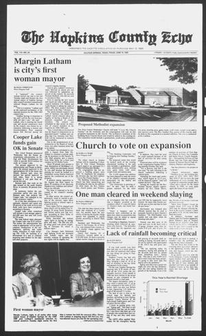Primary view of object titled 'The Hopkins County Echo (Sulphur Springs, Tex.), Vol. 113, No. 24, Ed. 1 Friday, June 10, 1988'.