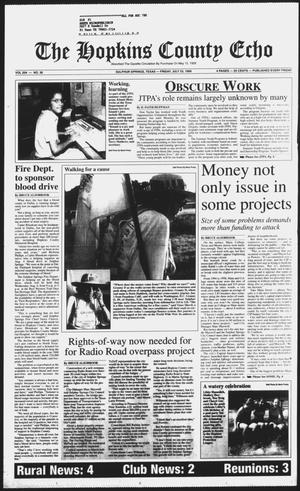 Primary view of object titled 'The Hopkins County Echo (Sulphur Springs, Tex.), Vol. 204, No. 30, Ed. 1 Friday, July 23, 1999'.