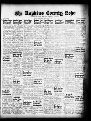 Primary view of object titled 'The Hopkins County Echo (Sulphur Springs, Tex.), Vol. 77, No. 13, Ed. 1 Friday, March 28, 1952'.