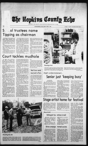 Primary view of object titled 'The Hopkins County Echo (Sulphur Springs, Tex.), Vol. 107, No. 16, Ed. 1 Friday, April 16, 1982'.