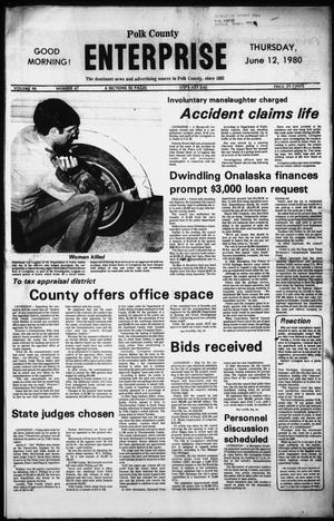 Primary view of object titled 'Polk County Enterprise (Livingston, Tex.), Vol. 98, No. 46, Ed. 1 Thursday, June 12, 1980'.