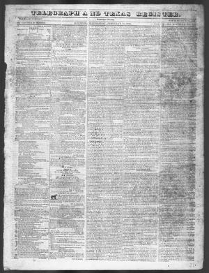 Primary view of object titled 'Telegraph and Texas Register. (Houston, Tex.), Vol. 11, No. 6, Ed. 1, Wednesday, February 11, 1846'.