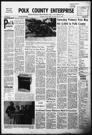 Primary view of object titled 'Polk County Enterprise (Livingston, Tex.), Vol. 84, No. 35, Ed. 1 Thursday, May 5, 1966'.