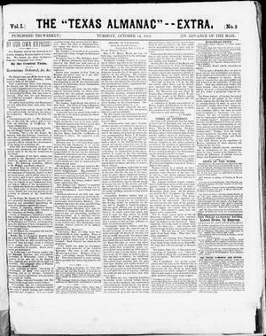 "Primary view of object titled 'The Texas Almanac -- ""Extra."" (Austin, Tex.), Vol. 1, No. 2, Ed. 1, Tuesday, October 14, 1862'."