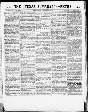 "Primary view of object titled 'The Texas Almanac -- ""Extra."" (Austin, Tex.), Vol. 1, No. 3, Ed. 1, Thursday, October 16, 1862'."