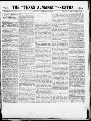 "Primary view of object titled 'The Texas Almanac -- ""Extra."" (Austin, Tex.), Vol. 1, No. 6, Ed. 1, Thursday, October 23, 1862'."
