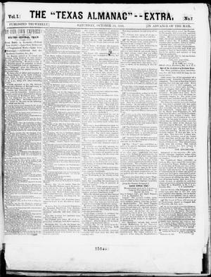 "Primary view of object titled 'The Texas Almanac -- ""Extra."" (Austin, Tex.), Vol. 1, No. 7, Ed. 1, Saturday, October 25, 1862'."