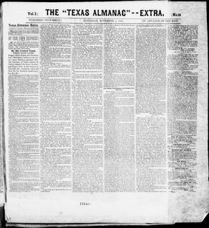 "Primary view of object titled 'The Texas Almanac -- ""Extra."" (Austin, Tex.), Vol. 1, No. 10, Ed. 1, Saturday, November 1, 1862'."