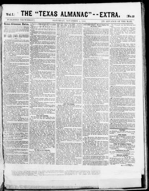 "The Texas Almanac -- ""Extra."" (Austin, Tex.), Vol. 1, No. 13, Ed. 1, Saturday, November 8, 1862"