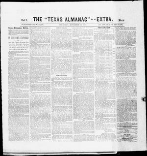 "Primary view of object titled 'The Texas Almanac -- ""Extra."" (Austin, Tex.), Vol. 1, No. 15, Ed. 1, Thursday, November 13, 1862'."