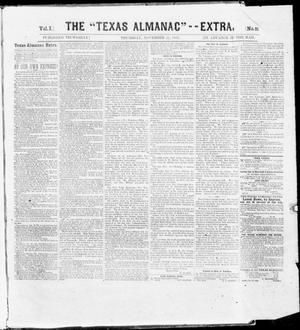"Primary view of object titled 'The Texas Almanac -- ""Extra."" (Austin, Tex.), Vol. 1, No. 21, Ed. 1, Thursday, November 27, 1862'."
