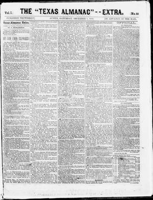 "Primary view of object titled 'The Texas Almanac -- ""Extra."" (Austin, Tex.), Vol. 1, No. 25, Ed. 1, Saturday, December 6, 1862'."