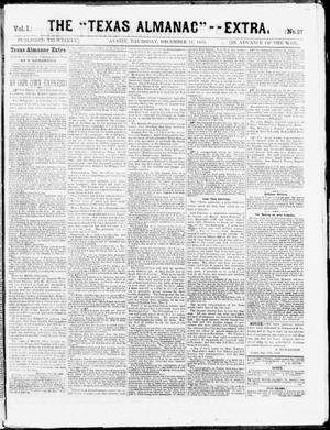 "Primary view of object titled 'The Texas Almanac -- ""Extra."" (Austin, Tex.), Vol. 1, No. 27, Ed. 1, Thursday, December 11, 1862'."