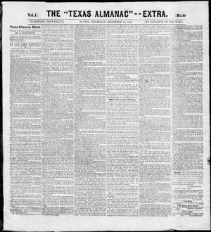 "Primary view of object titled 'The Texas Almanac -- ""Extra."" (Austin, Tex.), Vol. 1, No. 30, Ed. 1, Thursday, December 18, 1862'."