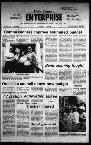 Primary view of object titled 'Polk County Enterprise (Livingston, Tex.), Vol. 100, No. 82, Ed. 1 Thursday, October 14, 1982'.