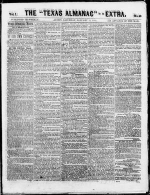 "Primary view of object titled 'The Texas Almanac -- ""Extra."" (Austin, Tex.), Vol. 1, No. 43, Ed. 1, Saturday, January 17, 1863'."