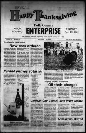 Primary view of object titled 'Polk County Enterprise (Livingston, Tex.), Vol. 100, No. 94, Ed. 1 Thursday, November 25, 1982'.