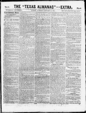 "Primary view of object titled 'The Texas Almanac -- ""Extra."" (Austin, Tex.), Vol. 1, No. 44, Ed. 1, Tuesday, January 20, 1863'."