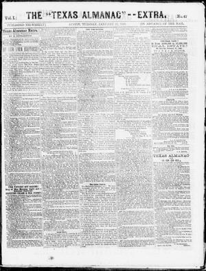 "The Texas Almanac -- ""Extra."" (Austin, Tex.), Vol. 1, No. 47, Ed. 1, Tuesday, January 27, 1863"