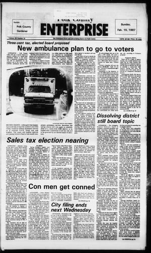Primary view of object titled 'Polk County Enterprise (Livingston, Tex.), Vol. 105, No. 14, Ed. 1 Sunday, February 15, 1987'.