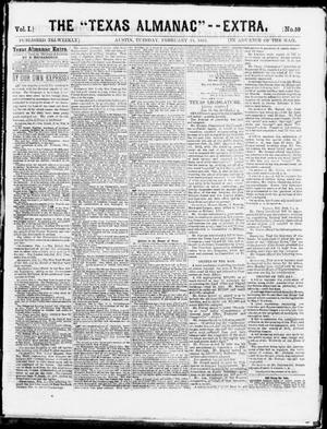 "Primary view of object titled 'The ""Texas Almanac"" -- Extra. (Austin, Tex.), Vol. 1, No. 59, Ed. 1, Tuesday, February 24, 1863'."