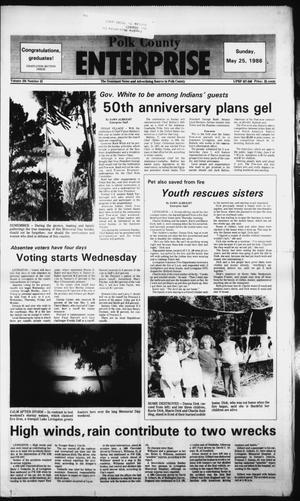 Primary view of Polk County Enterprise (Livingston, Tex.), Vol. 104, No. 41, Ed. 1 Sunday, May 25, 1986