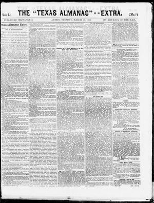 "The Texas Almanac -- ""Extra."" (Austin, Tex.), Vol. 1, No. 74, Ed. 1, Tuesday, March 31, 1863"