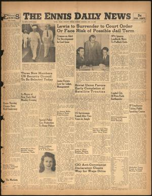 Primary view of object titled 'The Ennis Daily News (Ennis, Tex.), Vol. 55, No. 275, Ed. 1 Tuesday, November 19, 1946'.