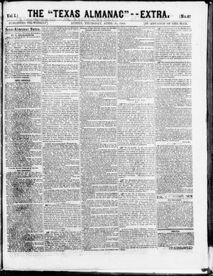 "Primary view of object titled 'The Texas Almanac -- ""Extra."" (Austin, Tex.), Vol. 1, No. 87, Ed. 1, Thursday, April 30, 1863'."