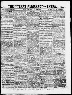 "Primary view of object titled 'The Texas Almanac -- ""Extra."" (Austin, Tex.), Vol. 1, No. 91, Ed. 1, Saturday, May 9, 1863'."