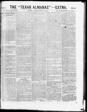 "Primary view of object titled 'The Texas Almanac -- ""Extra."" (Austin, Tex.), Vol. 1, No. 95, Ed. 1, Tuesday, May 19, 1863'."